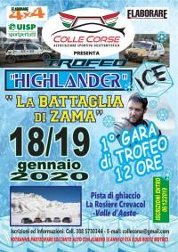 Trofeo HIGHLANDER  - la Battaglia di Zama Pista di ghiaccio LA ROSIERE 18/19 Gennaio 2020 Crévacol (AO) Valle d'Aosta